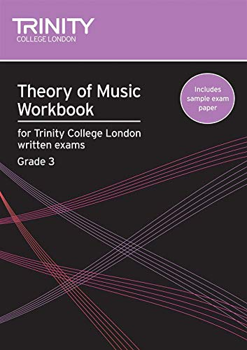 Theory of Music Workbook Grade 3 (Trinity Guildhall Theory of Music)