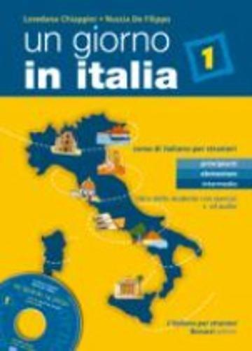 Download Un Giorno in Italia: Libro Dello Studente Con Esercizi and CD-Audio (Italian Edition) pdf epub