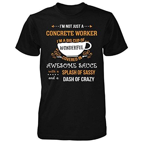 JTshirt.com-4306-I\'m Not Just A Concrete Worker Awesome Sassy Crazy - Unisex Tshirt-B01M3TKG4F-T Shirt Design