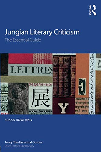 Jungian Literary Criticism (Jung: The Essential Guides)