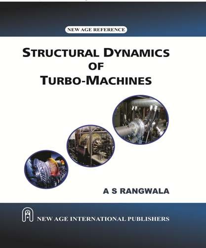turbo machinery dynamics rangwala a s