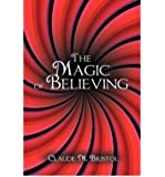[(The Magic of Believing)] [Author: Claude M Bristol] published on (April, 2011)
