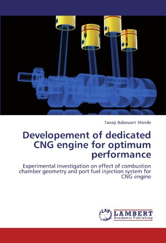 Developement of dedicated CNG engine for optimum performance: Experimental investigation on effect of combustion chamber geometry and port fuel injection system for CNG (Dedicated Fuel System)