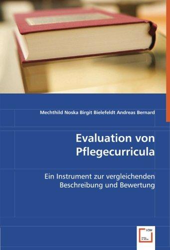 Evaluation von Pflegecurricula: Ein Instrument zur vergleichenden Beschreibung und Bewertung (German Edition)