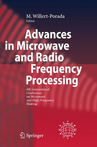 Advances in Microwave and Radio Frequency Processing: Report from the 8th International Conference on Microwave and High