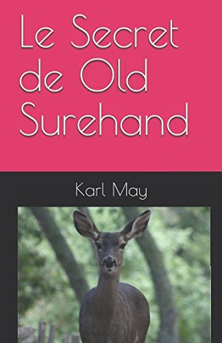 Download Le Secret de Old Surehand (French Edition) pdf epub