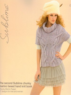(The Second Sublime Chunky Merino Tweed Hand Knit Book 655)