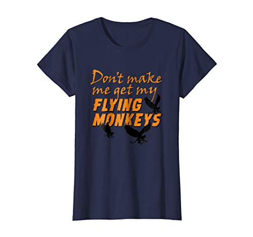 Womens Don't Get My Flying Monkeys - Funny Halloween T-shirt XL Navy