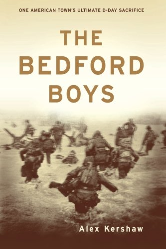 The Bedford Boys: One American Town's Ultimate D-day Sacrifice (Best Mountain Towns In Va)