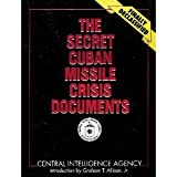 The Secret Cuban Missile Crisis Documents, CIA Staff, 002881083X