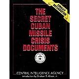 The Secret Cuban Missile Crisis Documents, CIA Staff, 002881083X