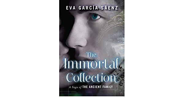 The Immortal Collection By Garcia Saenz Eva Author Paperback 2014 Garcia Saenz Eva Books