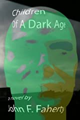 Chidren of a Dark Age Kindle Edition