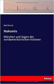 Book Nokomis: Märchen und Sagen der nordamerikanischen Indianer