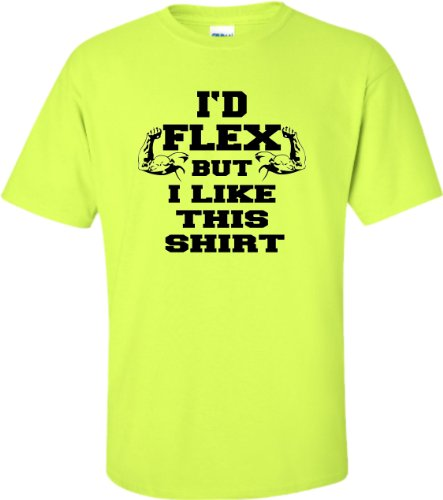 Large Safety Green Adult I''d Flex But I Like This Shirt Funny ()