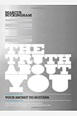 The Truth About You: Your Secret to Success Hardcover