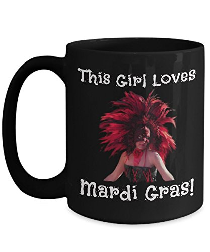 This Girl Loves Mardi Gras - Novelty 15oz Black Ceramic Carnival Mugs - Perfect Anniversary, Birthday or Holiday Coffee Tea Cup - Festive Party Gift Ideas For -