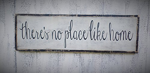 There's No Place Like Home Hand Painted wood sign Inspirational distressed Wooden Wall 3' x 1'