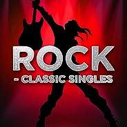 Rock - Classic Singles [Explicit]