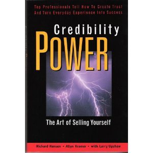 Credibility Power: The Art of Selling Yourself