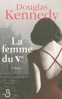 La femme du Ve : [roman], Kennedy, Douglas