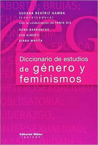 Diccionario de estudios de genero y feminismos (Spanish ...