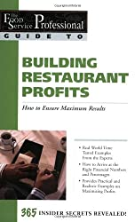 The Food Service Professionals Guide to: Building Restaurant Profits (Guide 9)
