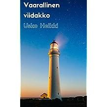 Vaarallinen viidakko (Finnish Edition)