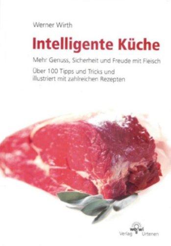 Intelligente Küche: Mehr Genuss, Sicherheit und Freude mit Fleisch