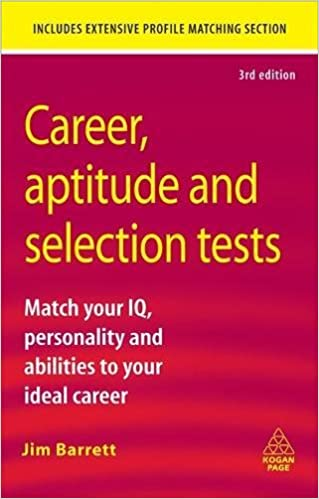 Amazon.com: Career, Aptitude And Selection Tests: Match Your IQ,  Personality And Abilities To Your Ideal Career (9780749456955): Jim  Barrett: Books  Career Tests