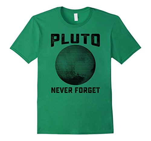 Mens Pluto Never Forget Shirt | Funny Science Gifts Medium Kelly Green