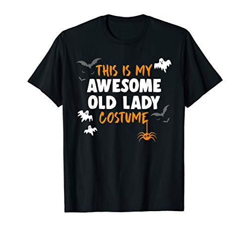 Awesome Old Lady Costume Shirt, Funny Old Lady Halloween Gif -