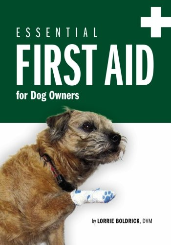 Essential First Aid for Dog Owners (Pet First Aid Book)
