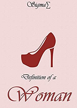 Definition Woman Kindle Single Poetry ebook