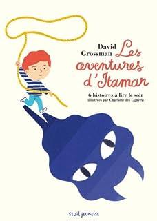 Les aventures d'Itamar : 6 histoires à lire le soir
