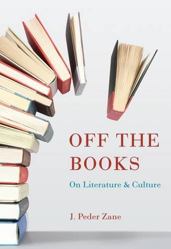 Off the Books: On Literature and Culture (Non Series) PDF