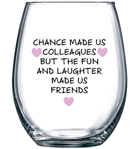 Chance Made Us Colleagues - Best Coworker BFF Gift - Perfect Gifts For Work Bestie Friend - Leaving or Going Away Present for Men and Women - 15 oz Stemless Wine Glass