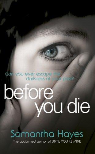 """""""Before You Die"""" av Samantha Hayes"""