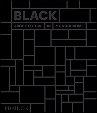 Get black architecture in monochrome pdf ishirkingas diary phaidon editors black architecture in monochrome solutioingenieria Image collections