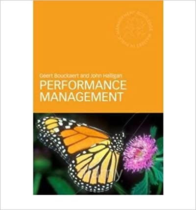 Book Performance Management in the Public Sector (Routledge Masters in Public Management) by Van Dooren, Wouter, Bouckaert, Geert, Halligan, John 1st edition (2010)
