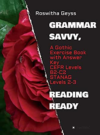 Grammar Savvy, Reading Ready: A Gothic Exercise Book with