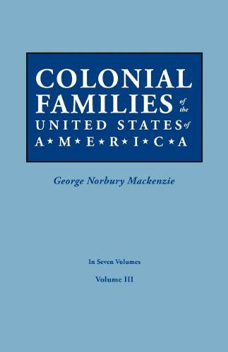 Download Colonial Families of the United States of America. In Seven Volumes. Volume III pdf