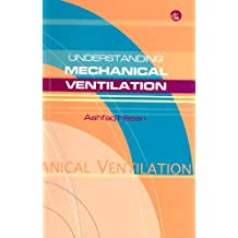 Understanding Mechanical Ventilation