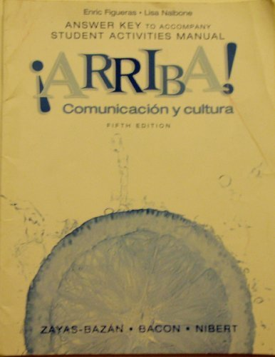 Arriba! Comunicacin Y Cultura: Student Activities Manual