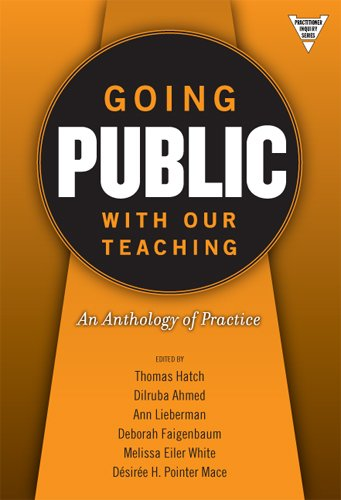 Going Public with Our Teaching: An Anthology of Practice...