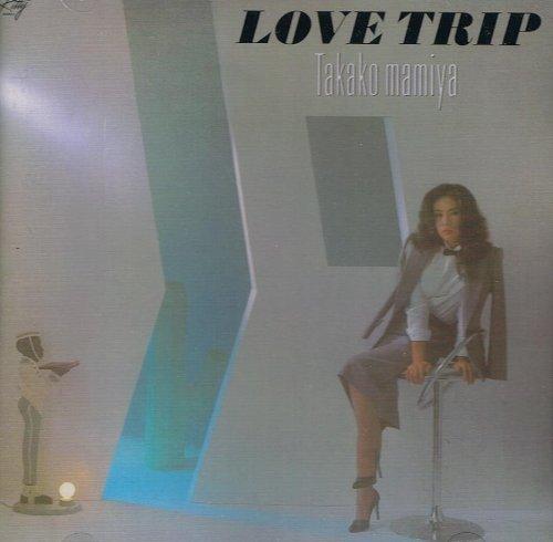 Takako Mamiya - Love Trip [Japan LTD CD] PROT-1047