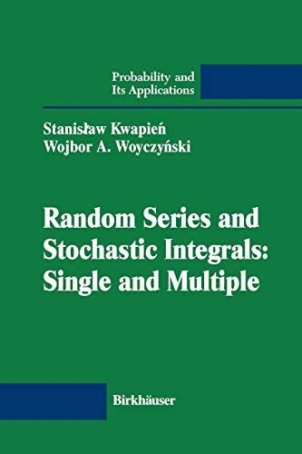 Single Integral - Random Series and Stochastic Integrals: Single and Multiple (Probability and Its Applications)