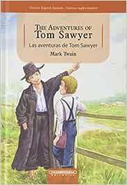 The Adventures of Tom Sawyer / Las Aventuras de Tom Sawyer