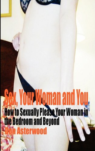How To Sexually Please Your Woman