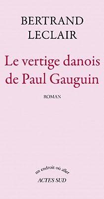 Le Vertige danois de Paul Gauguin par Leclair